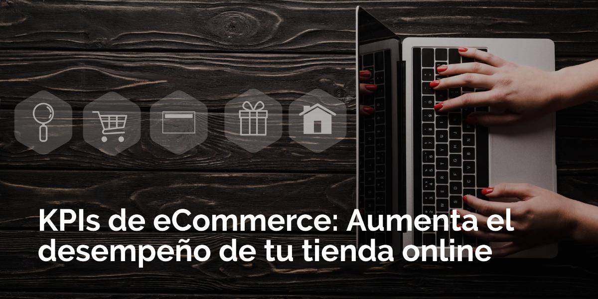 KPIs de eCommerce